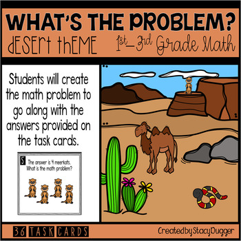 What's The Problem? Desert Theme Math Problem Solving Task Cards