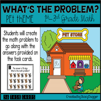 What's The Problem? Pets Theme Math Problem Solving Task Cards