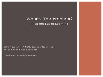 What's The Problem? Problem Based Learning and STEM