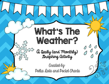 What's The Weather? A Graphing Freebie