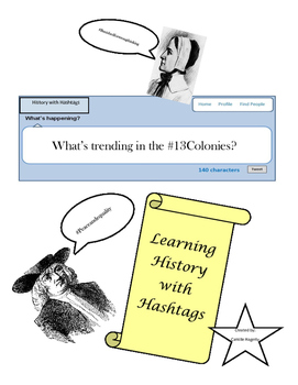 What's Trending in the 13 Colonies- History with Hashtags