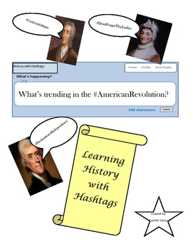 What's Trending in the American Revolution- History with Hashtags