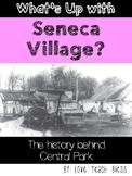 What's Up With Seneca Village?