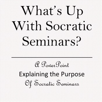 What's Up With Socratic Seminars?