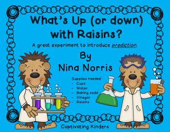 What's Up (or down) with Raisins