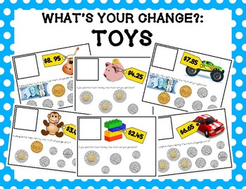 What's Your Change?: Toys