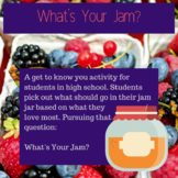 What's Your Jam? A getting to know you activity.