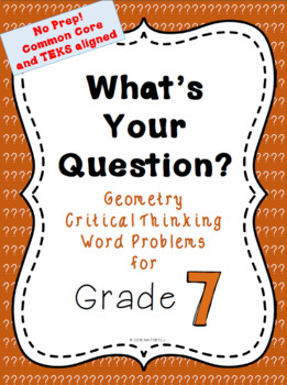 What's Your Question? Geometry Critical Thinking Word Problems