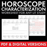 Horoscope Characterization worksheet to use with ANY lit.,