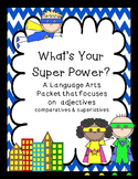 What's Your Super Power? -  adjective study and character