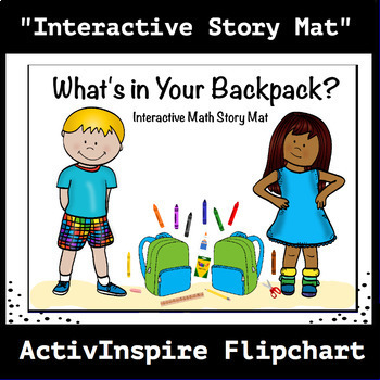 What's in Your Backpack? Interactive Math Story Mat