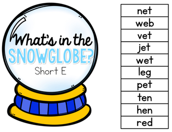 What's in the Snow Globe?  CVC Adapted Book: Short E Version