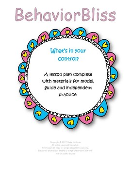 SEL Lesson: What's in your control: Bundle Full lesson and Materials