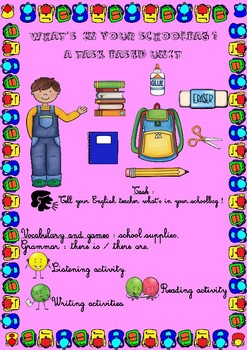 What's in your school bag ? A task-based unit for young learners !