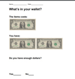 Do you have enough money? What's in your wallet?