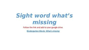 What's missing kindergarten sight words