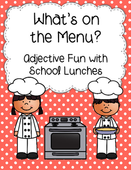 What's on the Menu? Adjective Activity