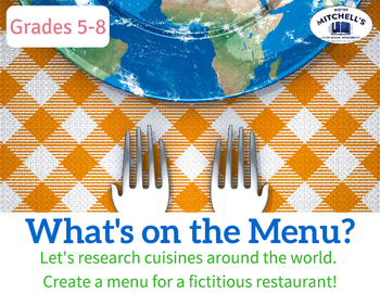 What's on the Menu? Research Project for World Cuisines