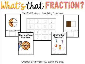 What's that Fraction  (Two Mini Books on Practicing Fractions)