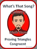 What's that Song: Proving Triangles Congruent