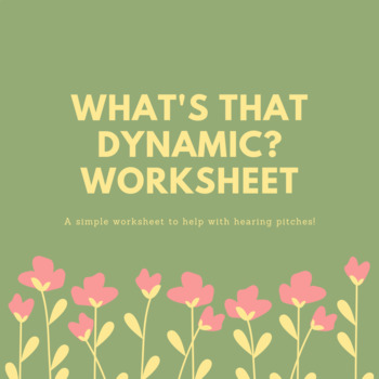 What's that dynamic? worksheet