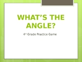What's the Angle? 4th Grade Review Game