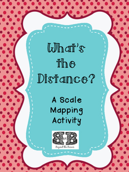 What's the Distance? A Scale Mapping Activity