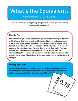 What's the Equivalent-  Fraction/Decimal Equivalent Card Game