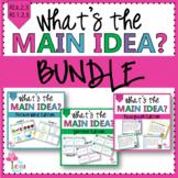 What's the Main Idea? BUNDLE