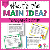 What's the Main Idea? {Paragraph Edition}