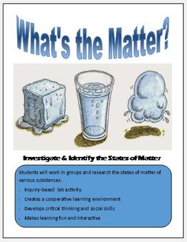 What's the Matter?  Learning the States of Matter