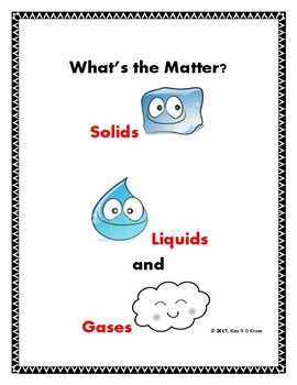 What's the Matter? Solids, Liquids, and Gases