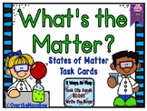 What's the Matter? | States of Matter | Task Card Activity Pack