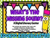 What's the Missing Sound?--A Digital Literacy Center