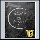 What's the Output-Javascript