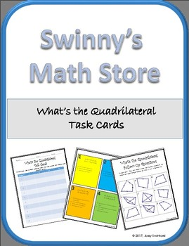 What's the Quadrilateral Task Cards with Crazy Quadrilateral Follow-up Worksheet