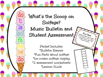 What's the Scoop on Solfege: Music Bulletin and Assessment