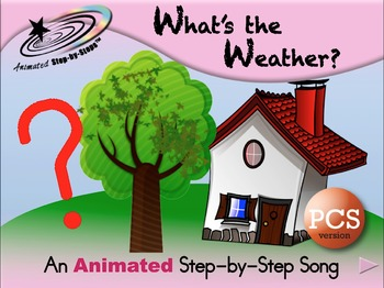 What's the Weather? - Animated Step-by-Step Song - PCS