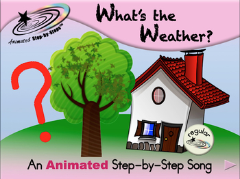 What's the Weather? - Animated Step-by-Step Song - Regular