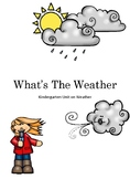 What's the Weather? Kindergarten Unit (6 Lessons) on Weather