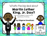 What's the big deal about Martin Luther King, Jr. Day