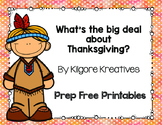 What's the big deal about Thanksgiving? {prep free printables}