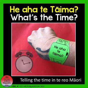 """What's the time in Te Reo Māori: """"He aha te Taima?"""""""