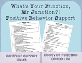 Positive Behavior Support: What's Your Function, Mr Junction?!