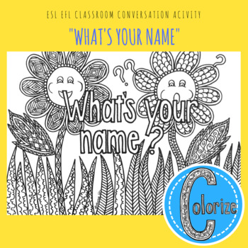 What's your name? ESL EFL Classroom Coloring Activity for English Learners