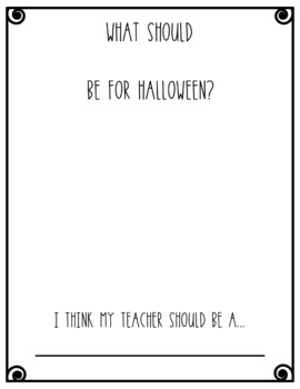 What should my teacher be for Halloween?- Freebie! (English and Spanish)