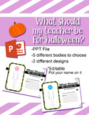 What should my teacher be for halloween? SPIDERS
