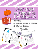 What should my teacher be for halloween? WITCH