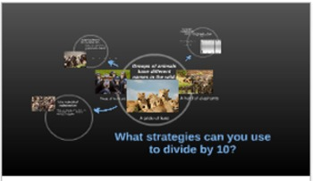 Prezi: What strategies can you use to divide by ten?