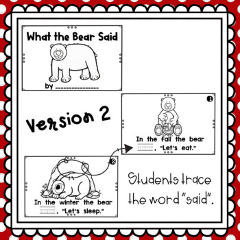 What the Bear Said~ emergent reader